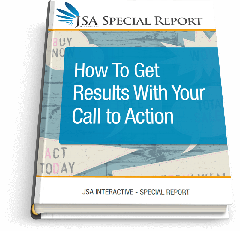 How To Get Results With Your CTA
